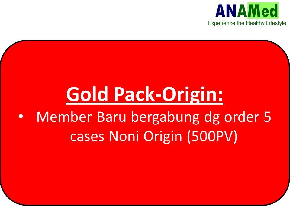 Gold Pack-Origin: Member Baru bergabung dg order 5 cases Noni Origin (500PV)