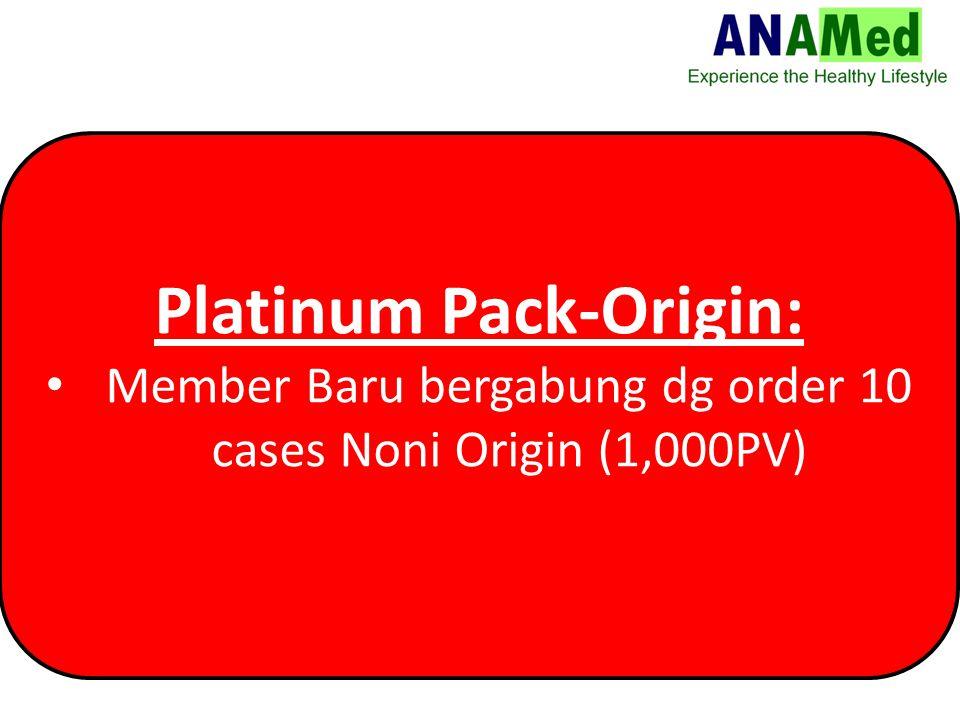 Platinum Pack-Origin: Member Baru bergabung dg order 10 cases Noni Origin (1,000PV)