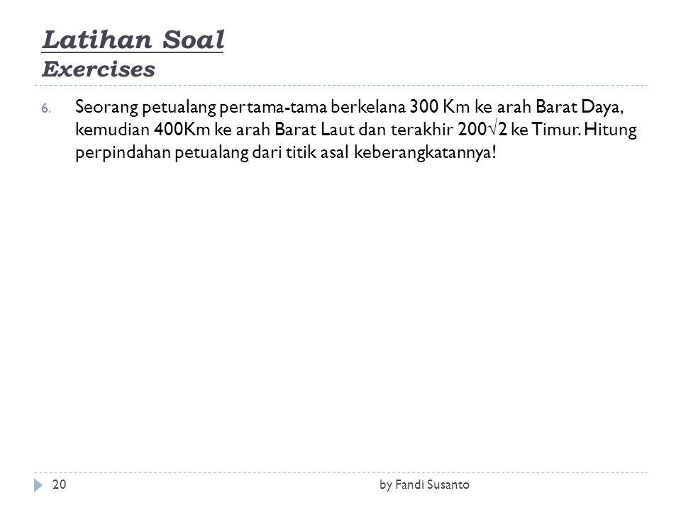 Latihan Soal Exercises 6.