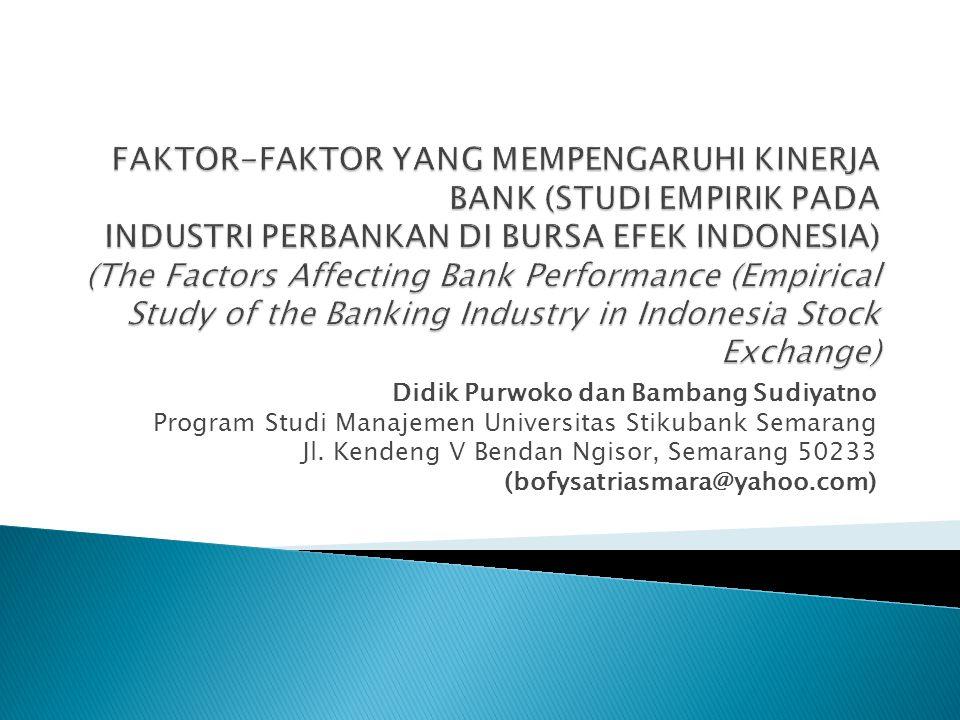 Didik Purwoko dan Bambang Sudiyatno Program Studi Manajemen Universitas Stikubank Semarang Jl. Kendeng V Bendan Ngisor, Semarang 50233 (bofysatriasmar