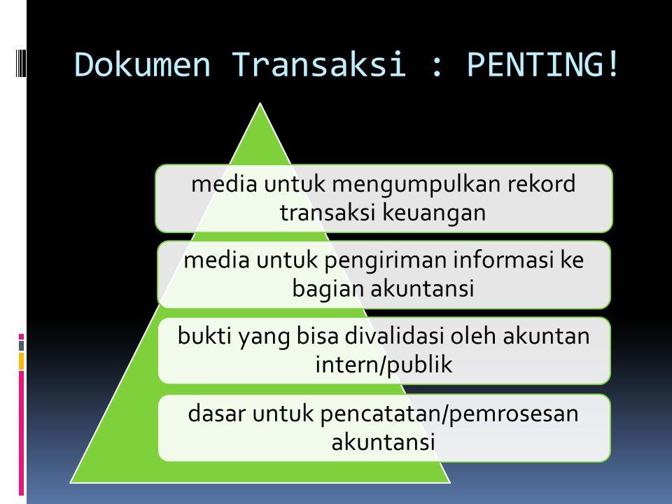Dokumen Transaksi : PENTING.