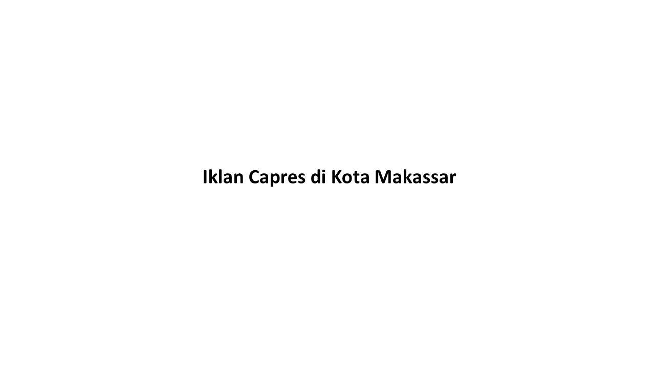 Iklan Capres di Kota Makassar