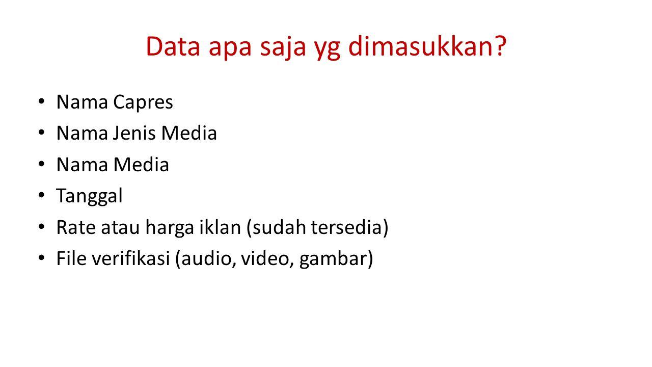 Data apa saja yg dimasukkan.