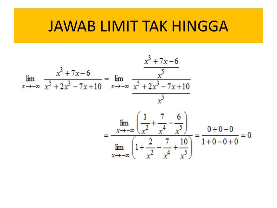 JAWAB LIMIT TAK HINGGA