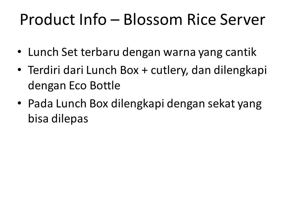 Product Info – Blossom Rice Server Lunch Set terbaru dengan warna yang cantik Terdiri dari Lunch Box + cutlery, dan dilengkapi dengan Eco Bottle Pada