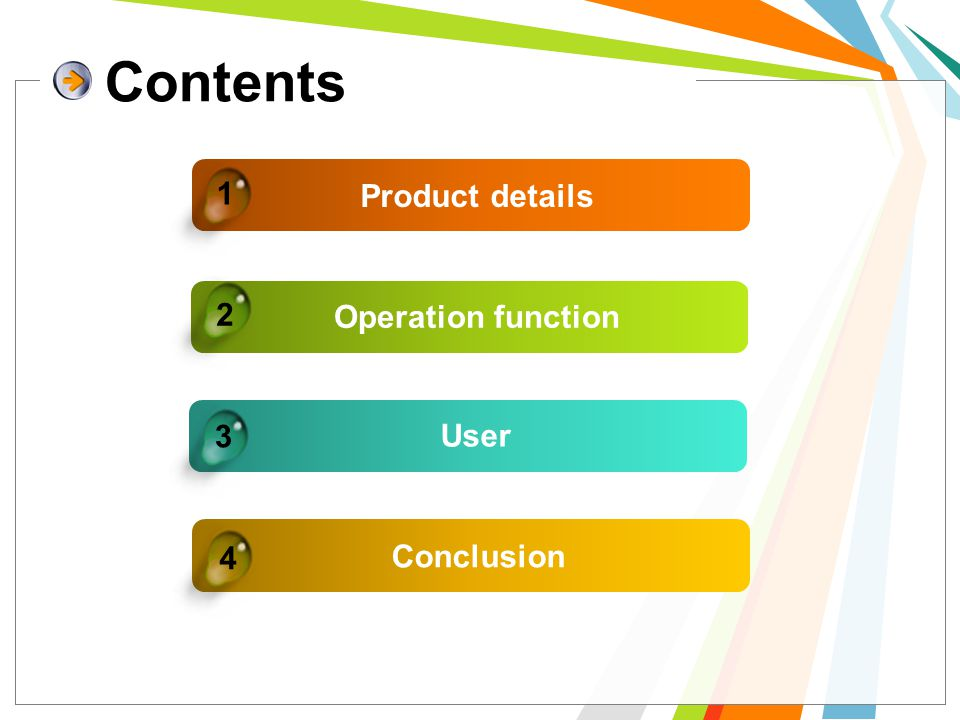 Product details Operation function User Conclusion 4 1 2 3 Contents