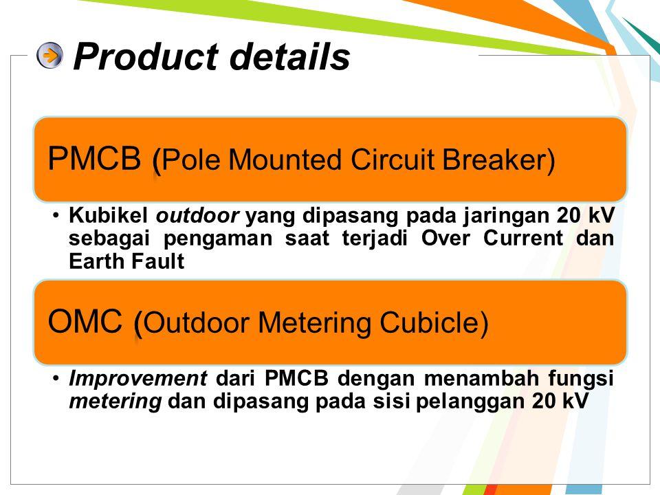 Product details Kubikel outdoor yang dipasang pada jaringan 20 kV sebagai pengaman saat terjadi Over Current dan Earth Fault Improvement dari PMCB dengan menambah fungsi metering dan dipasang pada sisi pelanggan 20 kV