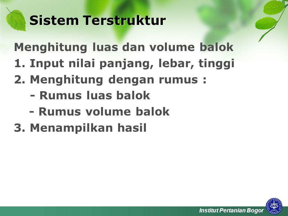 Institut Pertanian Bogor Sistem Berorientasi Objek  Apa objek yang terlibat .