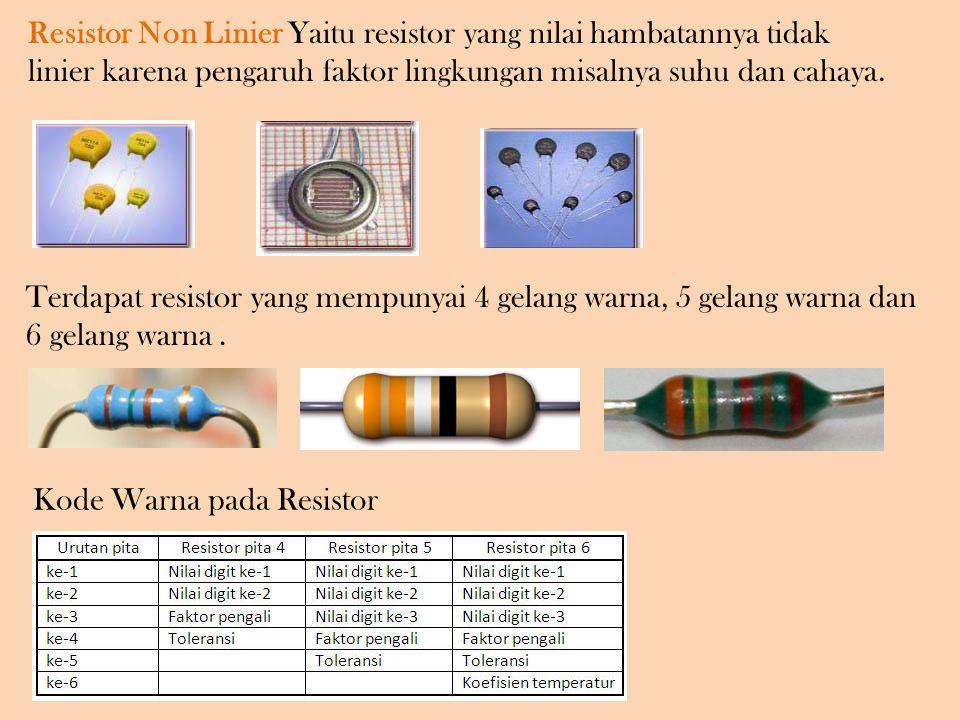 Terdapat resistor yang mempunyai 4 gelang warna, 5 gelang warna dan 6 gelang warna.