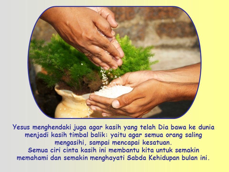 Cinta kasih sejati mengasihi teman, dan juga musuh: berbuat baik kepada mereka dan mendoakan mereka.