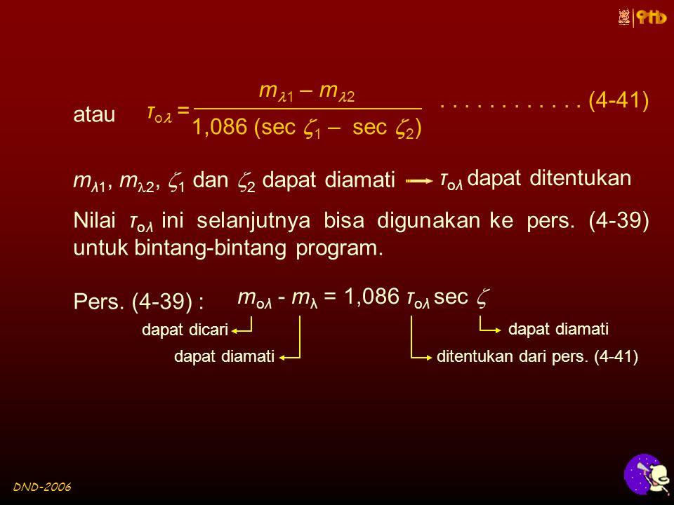 DND-2006 atau τ o = m 1 – m 2 1,086 (sec  1 – sec  2 )............