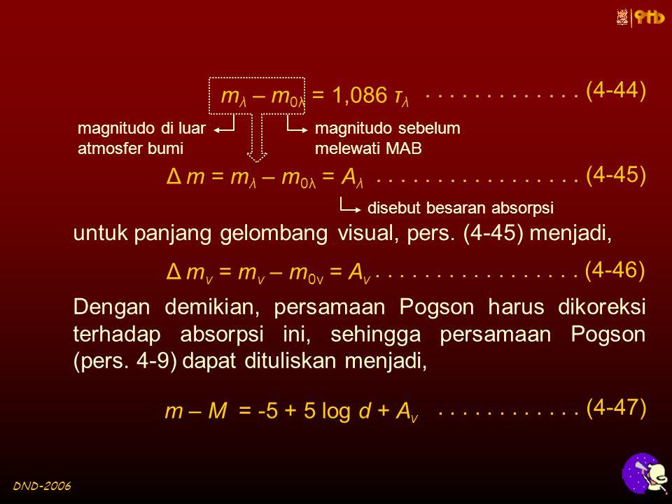 DND-2006 m λ – m 0λ = 1,086 τ λ.............
