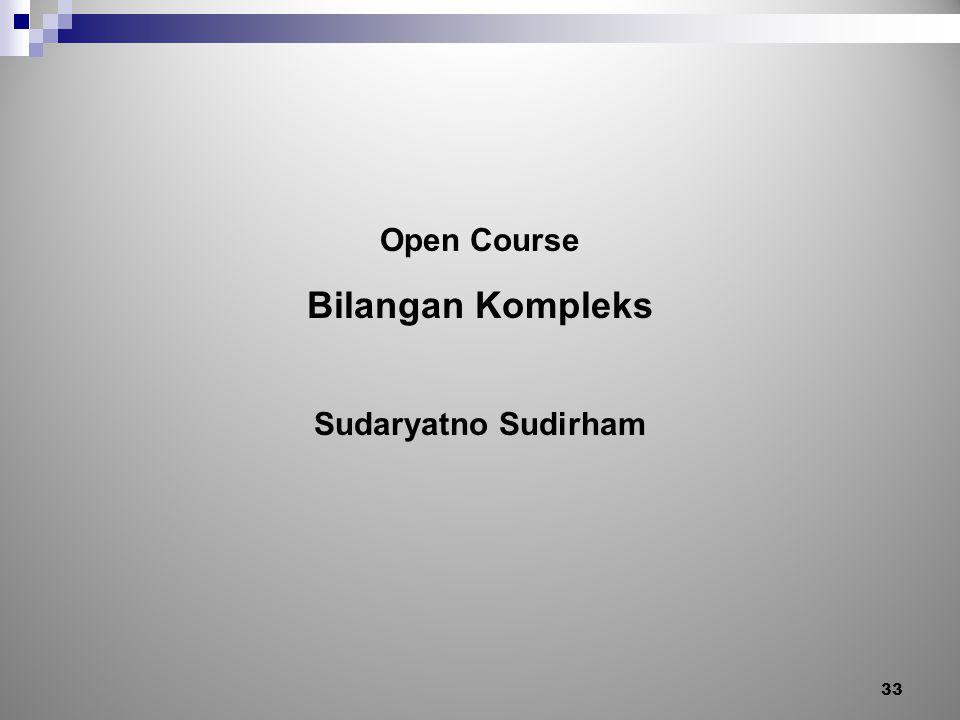 Open Course Bilangan Kompleks Sudaryatno Sudirham 33