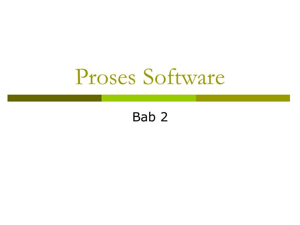 Proses Software Bab 2