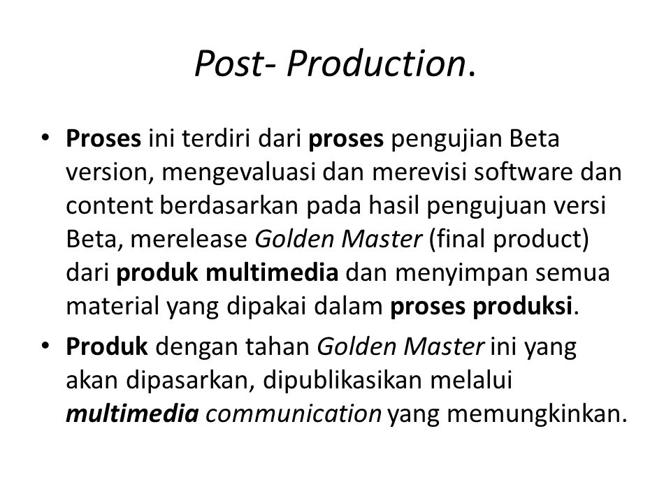 Post- Production.
