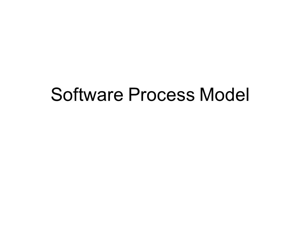 Suatu proses model adalah suatu representasi abstrak suatu model.
