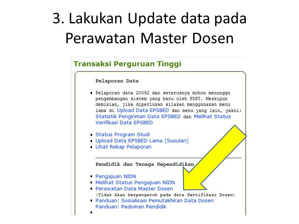 3. Lakukan Update data pada Perawatan Master Dosen