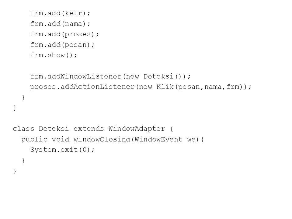 Contoh applet (5.5a) import java.applet.Applet; import java.awt.Graphics; public class CobaLagi extends Applet{ public void paint(Graphics g){ g.drawString( Belajar applet ,20,20); }