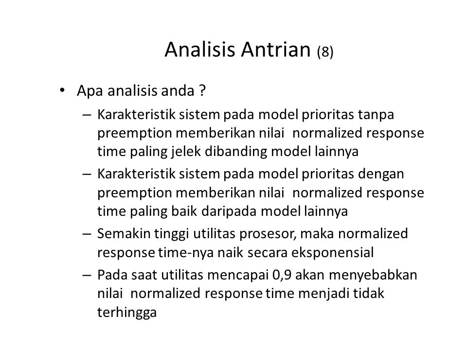 Analisis Antrian (8) Apa analisis anda .