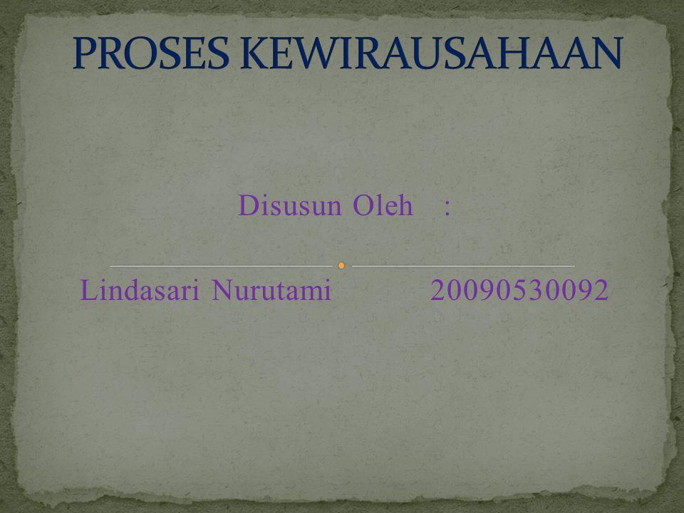 Disusun Oleh: Lindasari Nurutami 20090530092
