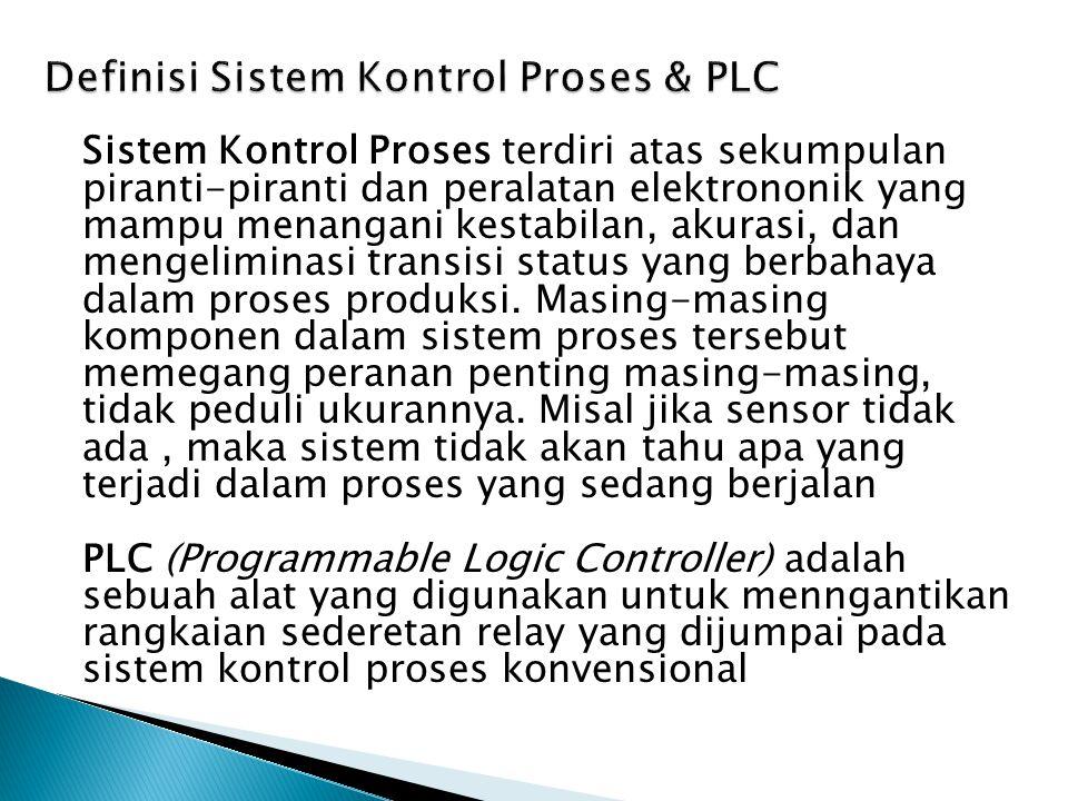 Sistem Kontrol Proses terdiri atas sekumpulan piranti-piranti dan peralatan elektrononik yang mampu menangani kestabilan, akurasi, dan mengeliminasi t