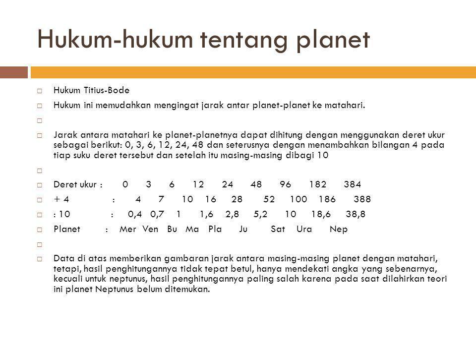 Klarifikasi planet Berdasarkan letaknya, dibedakan lagi dengan bumi dan planetoid sebagai batas.
