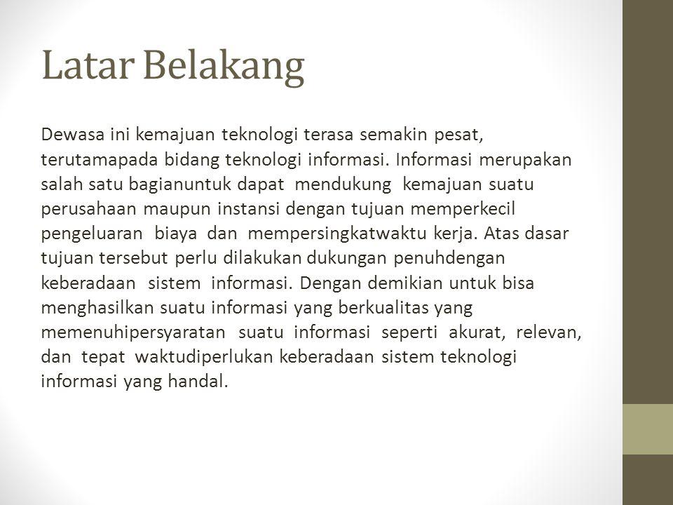 Latar Belakang Permasalahannya yaitu proses pengolahan data DVD pada Rental Bunafit Disc Yogyakarta masih menggunakan sistem manual.