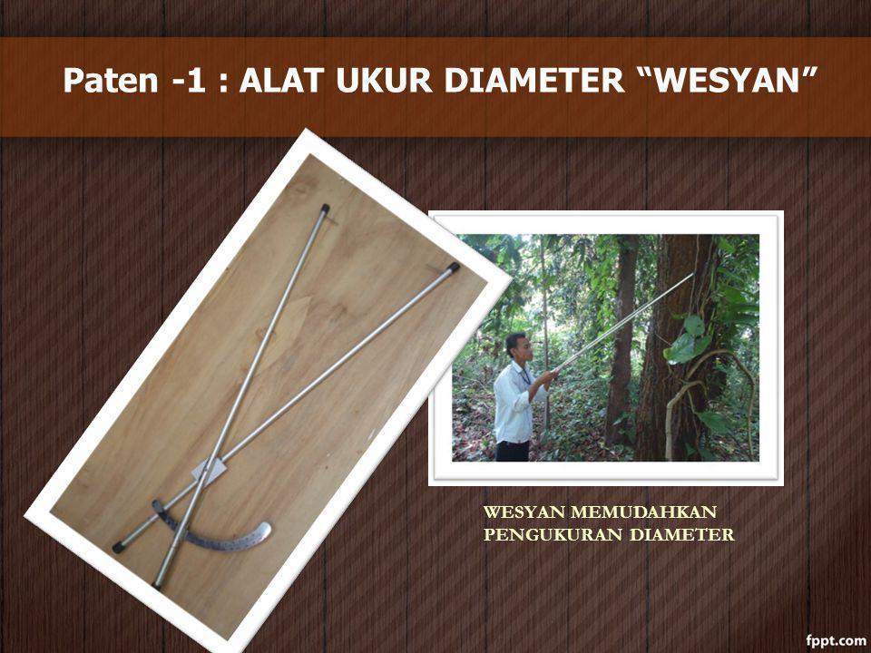 """Paten -1 : ALAT UKUR DIAMETER """"WESYAN"""" WESYAN MEMUDAHKAN PENGUKURAN DIAMETER"""