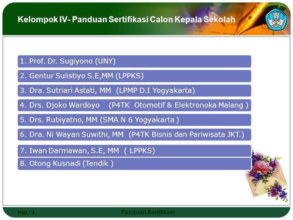 1.Prof. Dr. Sugiyono (UNY)2. Gentur Sulistiyo S.E,MM (LPPKS)3.