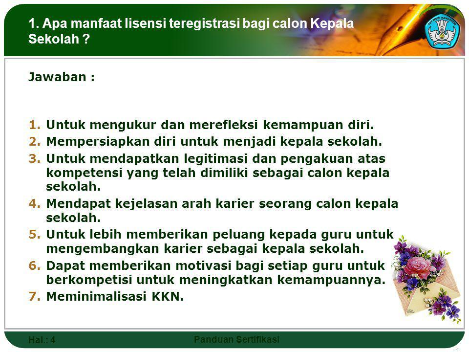 THANK YOU for Your Kind Attention Hal.: 4 Panduan Sertifikasi