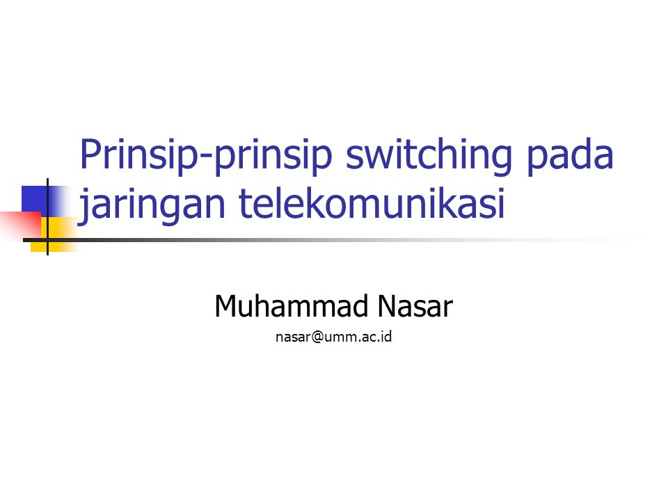 Switching offices Contoh Circuit Switching (1/2) Physical copper connection set up when call is made