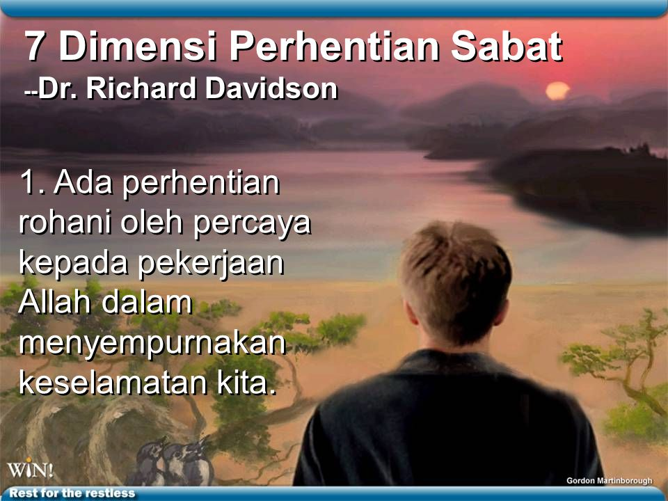 7 Dimensi Perhentian Sabat -- Dr.Richard Davidson 1.