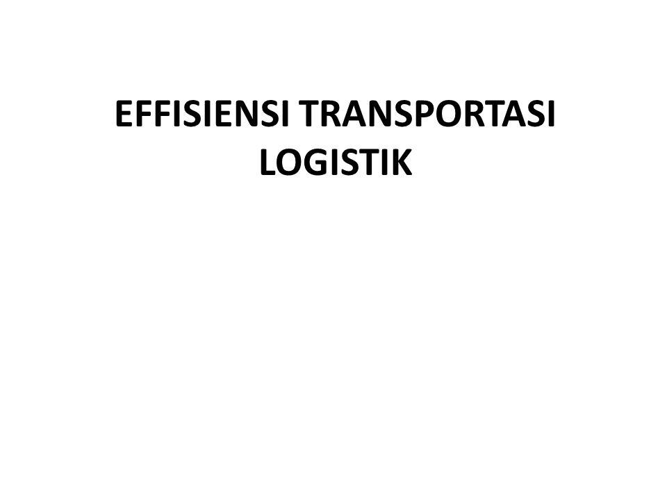 Dunia logistik tidak dapat dipisahkan dari transportasi Biaya transport 60%-75% dari seluruh biaya logistik yang dikeluarkan.