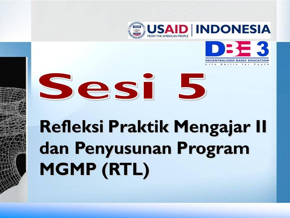 Refleksi Praktik Mengajar II dan Penyusunan Program MGMP (RTL)