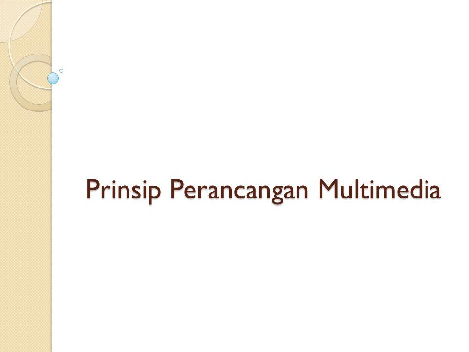 Prinsip Perancangan Multimedia
