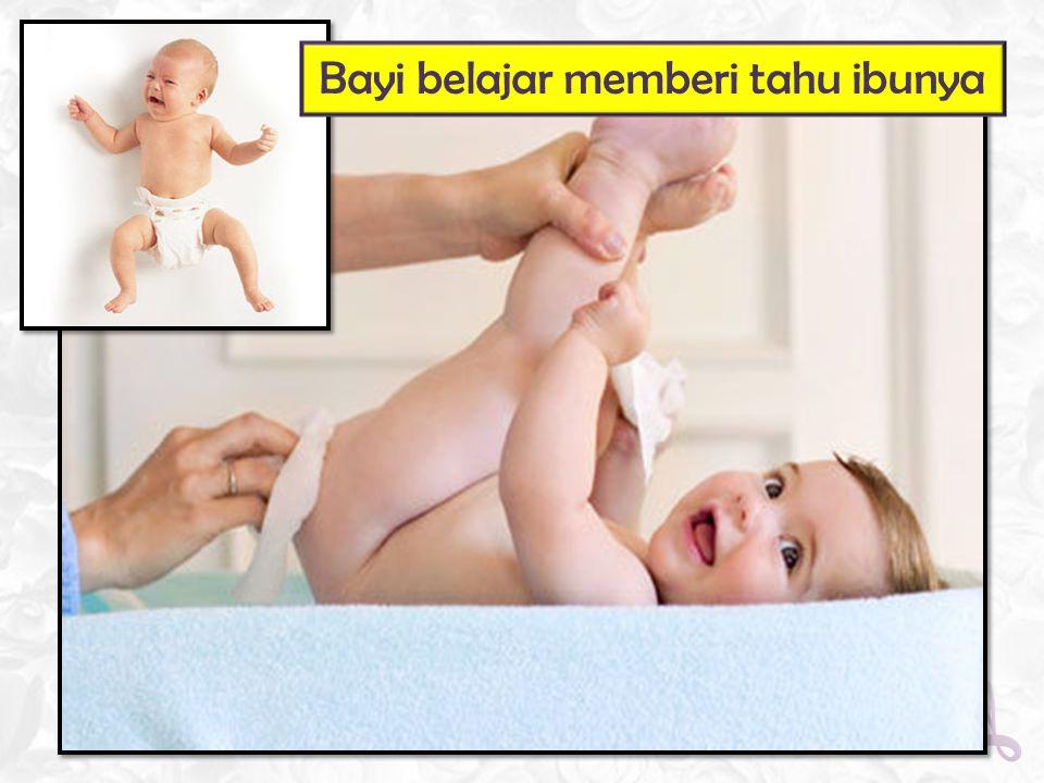 Bayi belajar memberi tahu ibunya