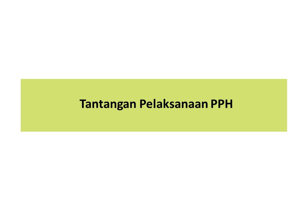 Tantangan Pelaksanaan PPH