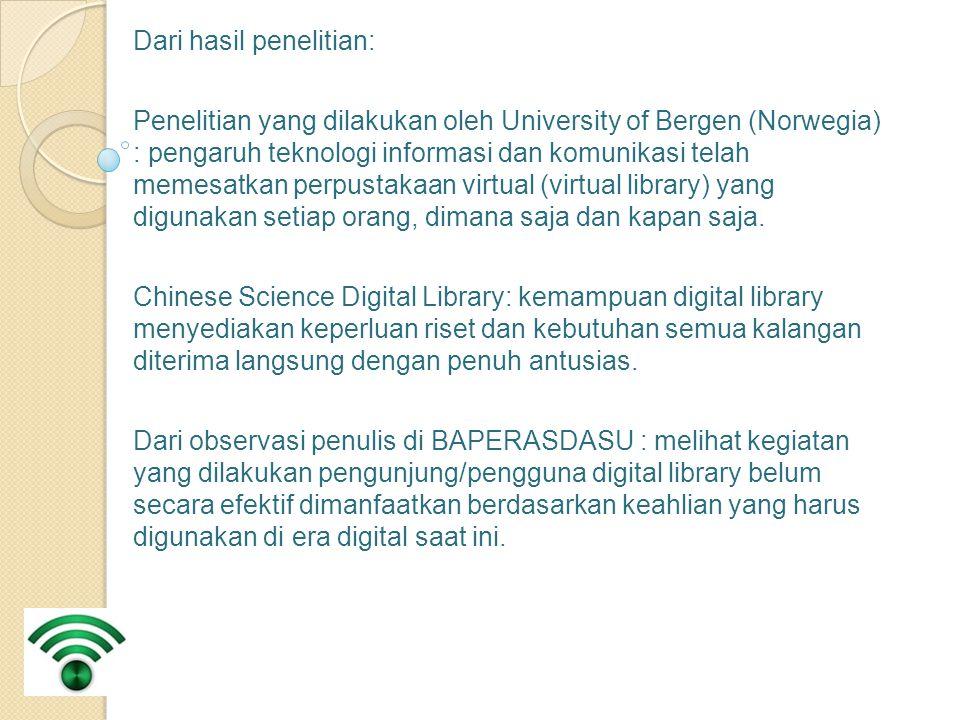 Dari hasil penelitian: Penelitian yang dilakukan oleh University of Bergen (Norwegia) : pengaruh teknologi informasi dan komunikasi telah memesatkan p