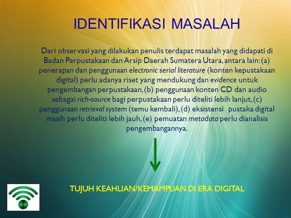 IDENTIFIKASI MASALAH Dari observasi yang dilakukan penulis terdapat masalah yang didapati di Badan Perpustakaan dan Arsip Daerah Sumatera Utara, antar
