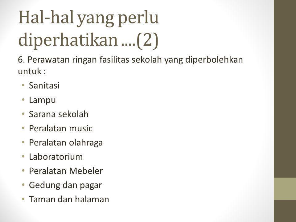 Hal-hal yang perlu diperhatikan....(2) 6.