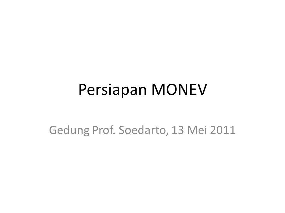 Persiapan MONEV Gedung Prof. Soedarto, 13 Mei 2011