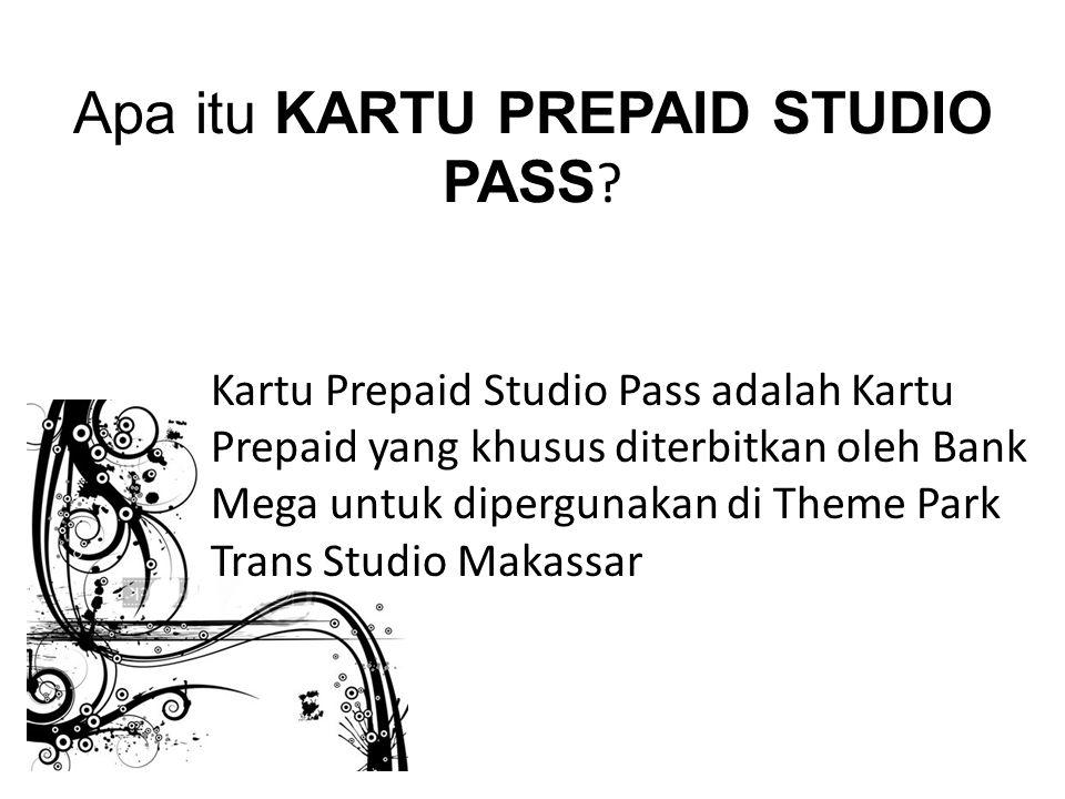 Apa itu KARTU PREPAID STUDIO PASS .