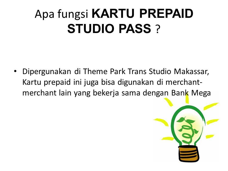 Apa itu KARTU PREPAID STUDIO PASS ? Kartu Prepaid Studio Pass adalah Kartu Prepaid yang khusus diterbitkan oleh Bank Mega untuk dipergunakan di Theme