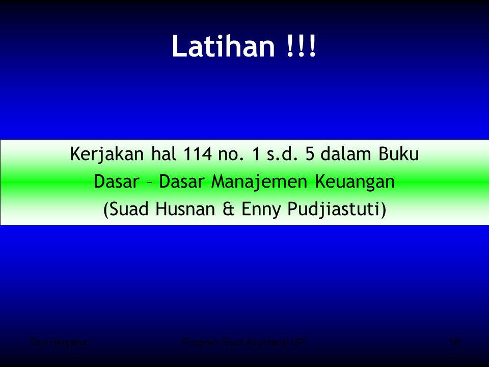 Toni HeryanaProgram Studi Akuntansi UPI16 Latihan !!.