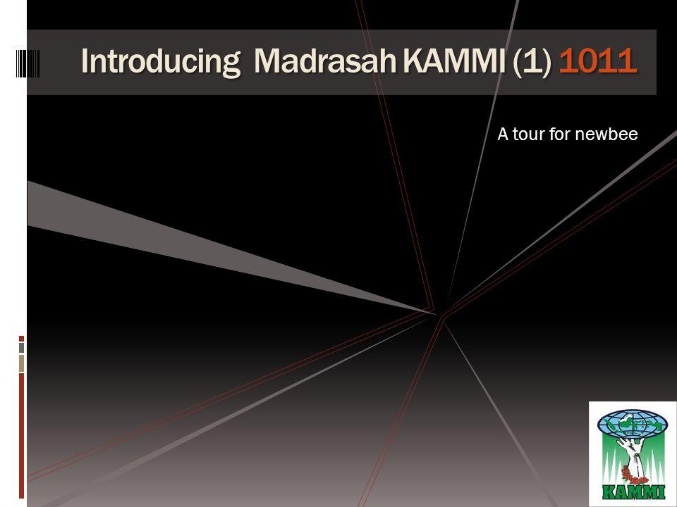 Madrasah KAMMI 1011 Madrasah KAMMI adalah sarana kaderisasi bagi seluruh kader yg telah mengikuti DM1, yg dilakukan secara berkesinambungan untuk meningkatkan kulaitas kader sesuai IJDK KAMMI