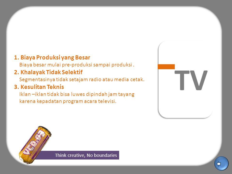 Think creative, No boundaries TV 1.