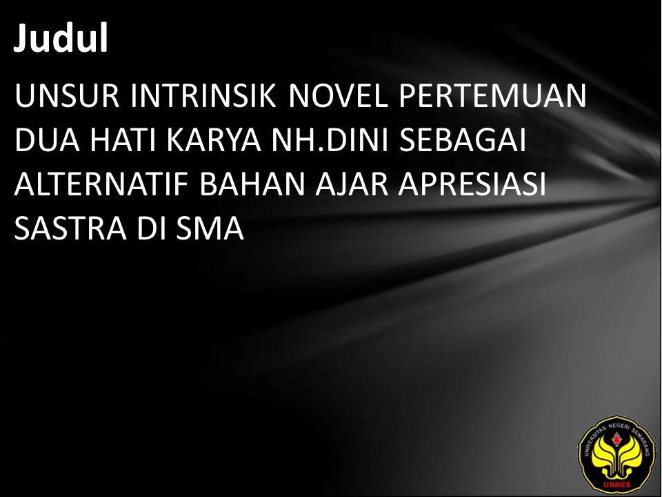 Abstrak Novel merupakan karya sastra yang mengungkapkan berbagai aspek di dalam masyarakat, yang dibangun melalui unsur intrinsik dan ekstrinsik serta nilai pendidikan.