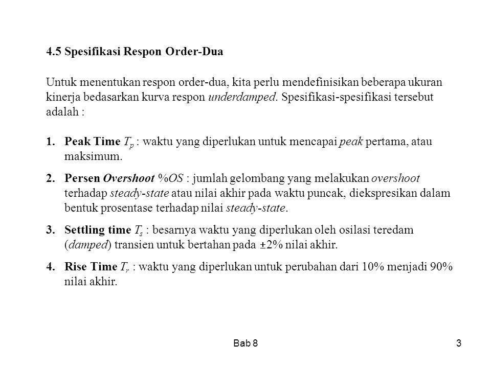 Bab 814 Rangkuman Pada bagian ini dikembangkan rumus untuk parameter kinerja sistem order-ke dua.