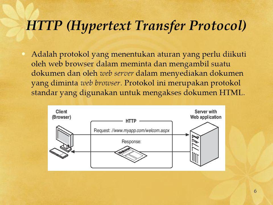 7 URL (Uniform Resource Locator) digunakan untuk menentukan lokasi informasi pada suatu web server.
