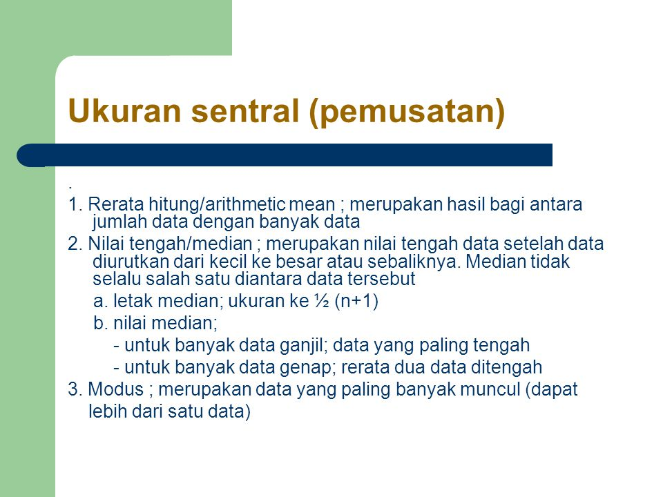 Ukuran sentral (pemusatan).1.